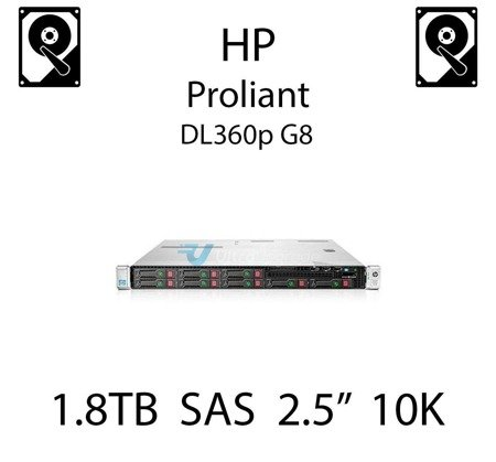"""1.8TB 2.5"""" dedykowany dysk serwerowy SAS do serwera HP ProLiant DL360p G8, HDD Enterprise 10k, 12Gbps - 791034-B21 (REF)"""