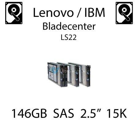 """146GB 2.5"""" dedykowany dysk serwerowy SAS do serwera Lenovo / IBM Bladecenter LS22, HDD Enterprise 15k, 600MB/s - 90Y8926"""