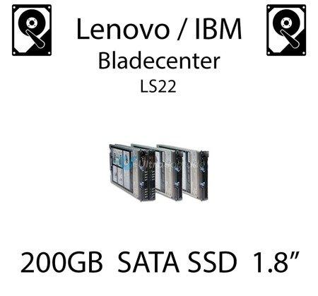 """200GB 1.8"""" dedykowany dysk serwerowy SATA do serwera Lenovo / IBM Bladecenter LS22, SSD Enterprise , 600MB/s - 49Y6119"""