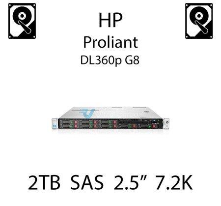 """2TB 2.5"""" dedykowany dysk serwerowy SAS do serwera HP ProLiant DL360p G8, HDD Enterprise 7.2k, 12Gbps - 765466-B21 (REF)"""