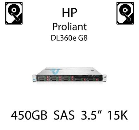 """450GB 3.5"""" dedykowany dysk serwerowy SAS do serwera HP Proliant DL360e G8, HDD Enterprise 15k, 6Gbps - 652615-B21 (REF)"""