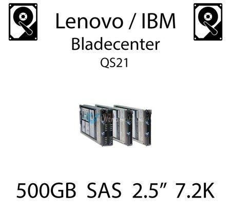 "500GB 2.5"" dedykowany dysk serwerowy SAS do serwera Lenovo / IBM Bladecenter QS21, HDD Enterprise 7.2k, 750MB/s - 42D0707"